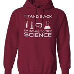 Crazy Dog Tshirts Stand Back Science Funny Sweater Cool Humorous Nerdy Shirt for Geeks Hoodie - Homme de la marque Crazy Dog Tshirts image 1 produit