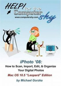 iPhoto '08 - How to Scan, Edit, and Organize Your Digital Photos de la marque image 0 produit