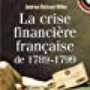 La crise financière française de 1789-1799 de la marque Patrice Servage image 0 produit