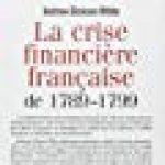 La crise financière française de 1789-1799 de la marque Patrice Servage image 1 produit