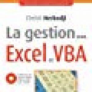 La gestion sous Excel et VBA :Techniques quantitatives de gestion. CD-ROM inclus avec exercices corrigés et feuilles de calculs prêtes à l'emploi. de la marque Chelali Herbadji image 0 produit