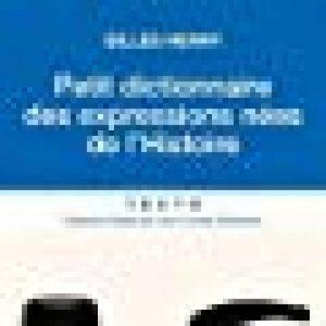 Petit dictionnaire des expressions nées de l'Histoire de la marque Gilles Henry image 0 produit