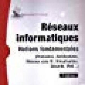 Réseaux informatiques - Notions fondamentales (7e édition) - (Protocoles, Architectures, Réseaux sans fil, Virtualisation, Sécurité, IPv6.) de la marque image 0 produit