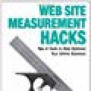 Web Site Measurement Hacks de la marque Eric T Petersen image 0 produit
